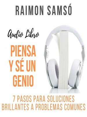 cover image of Piensa y sé un Genio
