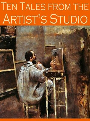 cover image of Ten Tales from the Artist's Studio