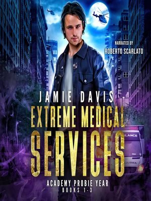 cover image of Extreme Medical Services Box Set Vol 1--3
