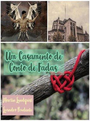 cover image of Um Casamento de Conto de Fadas.