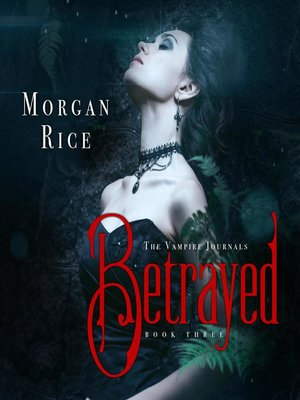 cover image of Betrayed (Book #3 in the Vampire Journals)