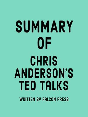 cover image of Summary of Chris Anderson's TED Talks