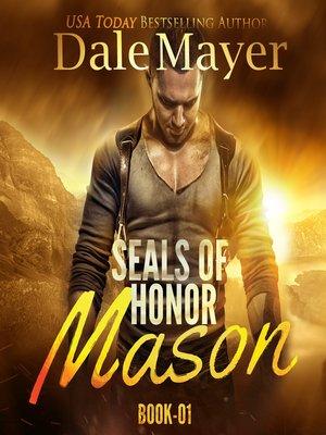 cover image of Mason: Book 1: SEALs of Honor: Masons of Honor