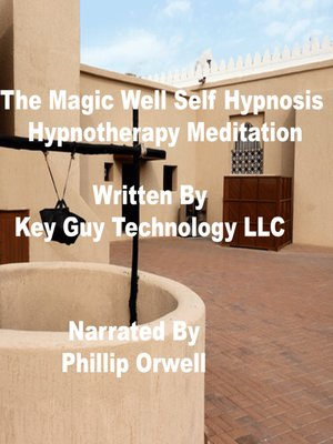cover image of The Magic Well Alleviate Discomfort and Pain