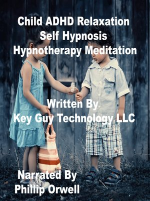 cover image of Child Adhd Self Hypnosis Hypnotherapy Meditation