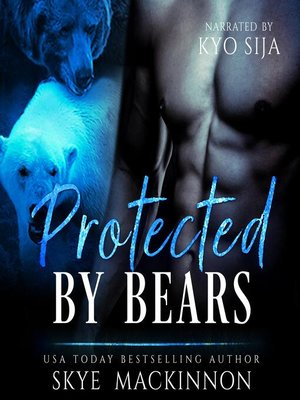 cover image of Protected by Bears