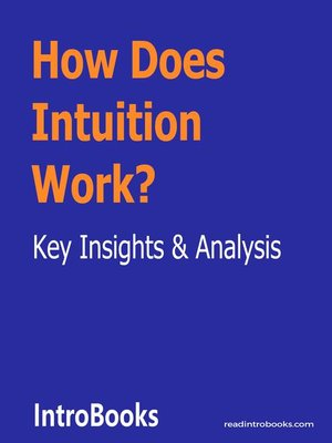 cover image of How Does Intuition Work?