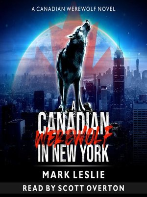 cover image of A Canadian Werewolf in New York