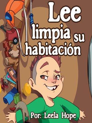 cover image of Lee Limpia Su Habitación