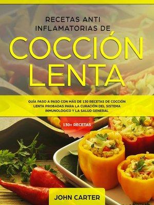 cover image of Recetas Anti Inflamatorias de Cocción Lenta