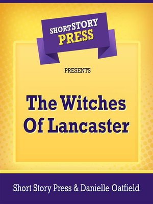 cover image of Short Story Press Presents the Witches of Lancaster