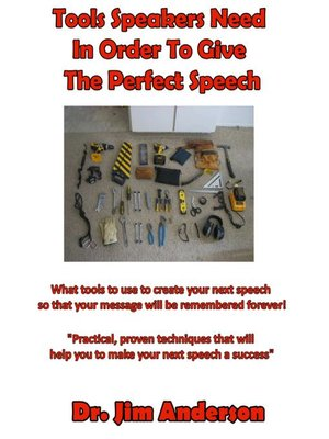 cover image of Tools Speakers Need in Order to Give the Perfect Speech