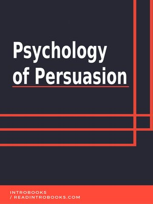 cover image of Psychology of Persuasion