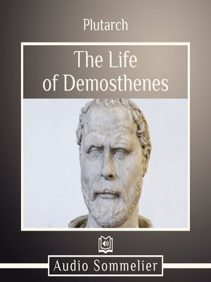 cover image of The Life of Demosthenes