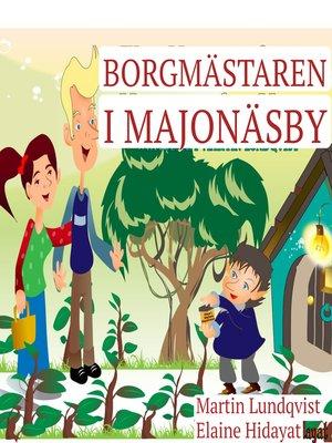 cover image of Borgmästaren i Majonäsby