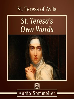 cover image of St. Teresa's Own Words