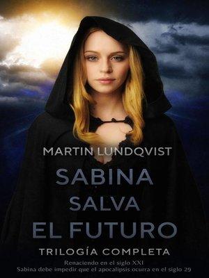 cover image of Sabina Salva el Futuro