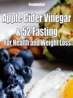 cover image of Apple Cider Vinegar & 52 Fasting For Health and weight loss