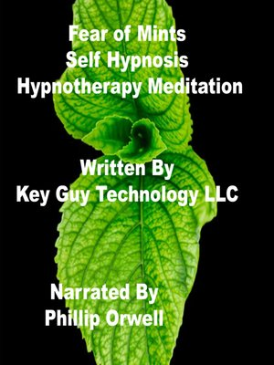 cover image of Fear of Mints Self Hypnosis Hypnotherapy Meditation