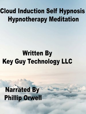 cover image of Cloud Induction Self Hypnosis Hypnotherapy Meditation
