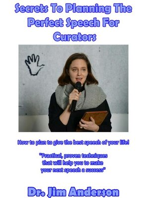 cover image of Secrets to Planning the Perfect Speech for Curators