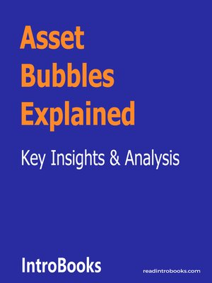 cover image of Asset Bubbles Explained