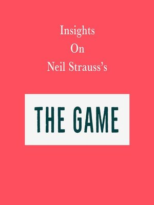 cover image of Insights on Neil Strauss's the Game