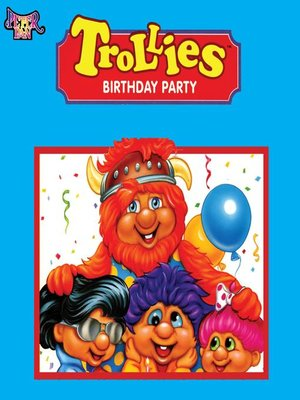 cover image of Trollies Birthday Party
