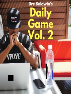 cover image of Dre Baldwin's Daily Game, Volume 2