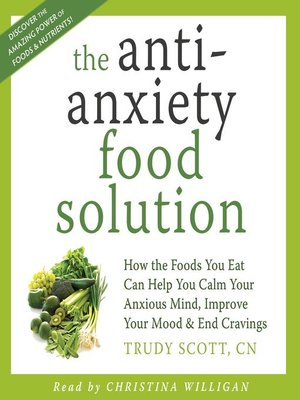 cover image of The Anti-Anxiety Food Solution