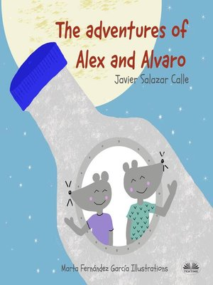 cover image of The Adventures of Alex and Alvaro