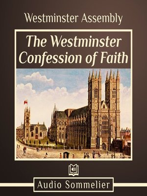 cover image of The Westminster Confession of Faith