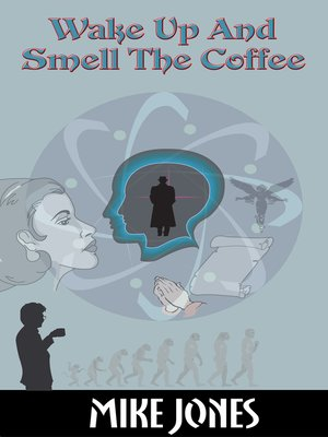 cover image of Wake Up and Smell the Coffee