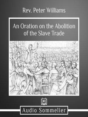 cover image of An Oration on the Abolition of the Slave Trade