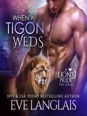 cover image of When a Tigon Weds