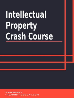 cover image of Intellectual Property Crash Course