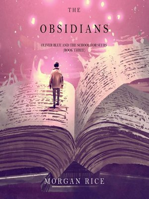 cover image of The Obsidians (Oliver Blue and the School for Seers—Book Three)