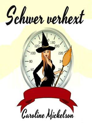 cover image of Schwer verhext