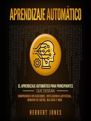 cover image of Aprendizaje Automático