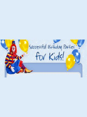cover image of Successful Birthday Parties for Kids