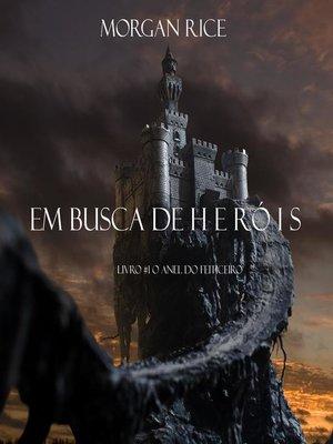 cover image of Em Busca de Heróis (Livro #1 O Anel Do Feiticeiro)