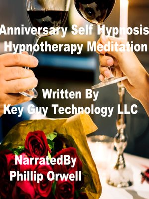 cover image of Anniversary Self Hypnosis Hypnotherapy Meditation