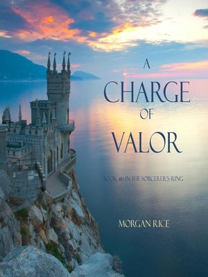 cover image of A Charge of Valor (Book #6 in the Sorcerer's Ring)