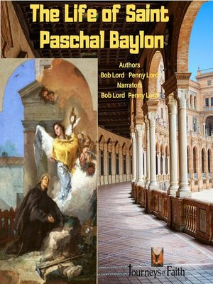 cover image of The Life of Saint Paschal Baylon