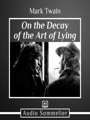 cover image of On the Decay of the Art of Lying