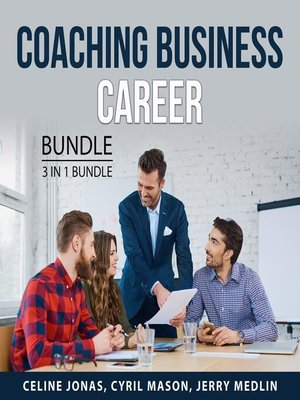 cover image of Coaching Business Career Bundle, 3 in 1 Bundle