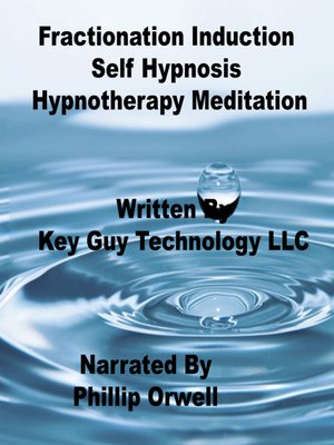 cover image of Fractionation Induction Self Hypnosis Hypnotherapy Meditation