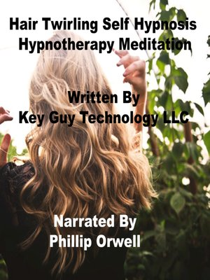 cover image of Hair Twirling Self Hypnosis Hypnotherapy Meditation