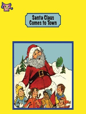 cover image of Santa Claus Comes to Town