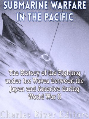 cover image of Submarine Warfare in the Pacific